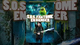 SOS fantôme en danger (VF)