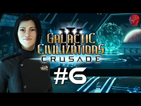 "Galactic Civilizations 3 CRUSADE Let's Play - GODLIKE #6 ""Hot Expansion/Cold Hostilities"""