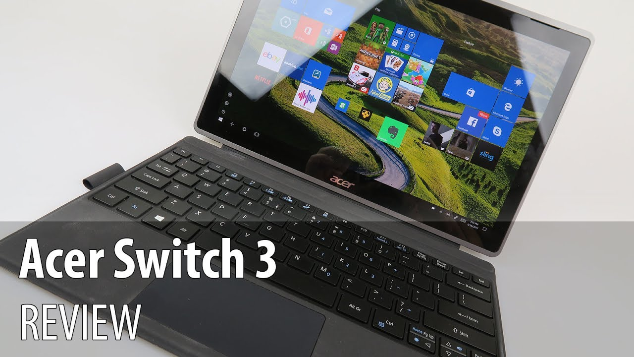 Acer Switch 3 Review (2 in 1 Windows 10 Pro Tablet With