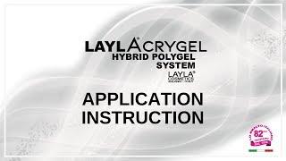 LAYLACRYGEL - APPLICATION INSTRUCTION