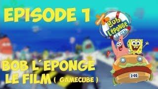 Ep. 1 - Bob l'éponge : Le Film [ Gamecube ] | Un jeu carré ! - Let's Play HD
