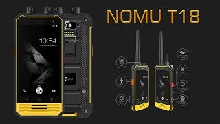 The NOMU T18 - a professional rugged smartphone with Walkie Talkie feature