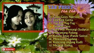 YAN FERRY - Album Bali Lawas Elek Elek Gerita