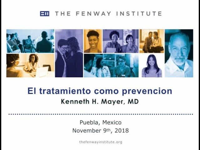 El tratamiento como prevención - Dr. Kenneth Mayer