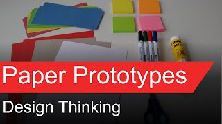 Design Thinking - Paper Prototypes