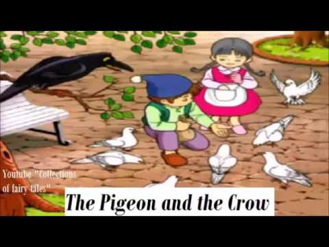 Joseph Jacobs | The Pigeon And The Crow | Fairy Tales