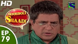 Mooh Boli Shaadi - मुह बोली शादी - Episode 79 - 19th June, 2015 - Last Episode