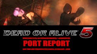 Dead or Alive 5: Last Round - Port Report