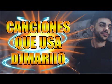 Canciones Que Usa DjMaRiiO En Sus Videos
