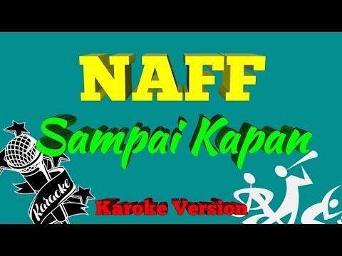 Naff - Sampai Kapan Karoke ( No Vocal)
