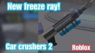 New FREEZE RAY in car crushers 2! (Roblox)
