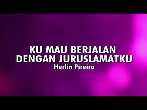 Ku Mau Berjalan Dengan JuruslamatKU ( Video Lyric)