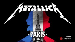 Metallica: Live in Paris, France - September 8, 2017 (Full Concert)