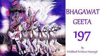 Bhagavad gita by velukkudi krishnan Swamy Part 197