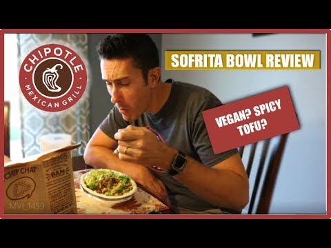 Chipotle Sofritas Review | Vegan Chipotle Bowl Option Made from Tofu??
