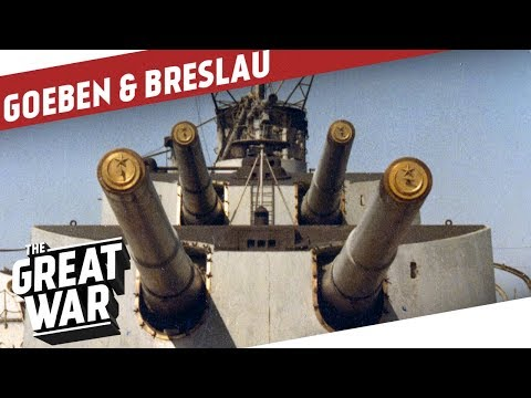 The Goeben & The Breslau - Two German Ships Under Ottoman Flag I THE GREAT WAR On The Road