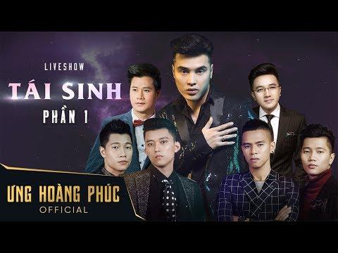 Liveshow Tái Sinh [P1] | Ưng Hoàng Phúc, Quang Dũng, Dương Ngọc Thái, OPlus | Những Bài Hits 8X 9X