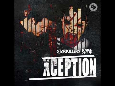 Xception- BL3ND Starkillers (Original Mix)