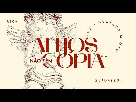 Gustavo Mioto – ANJOS NÃO TÊM CÓPIA (Letra)