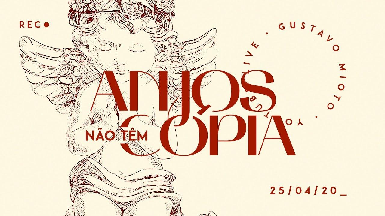 Gustavo Mioto - ANJOS NÃO TÊM CÓPIA - Homenagem as mães