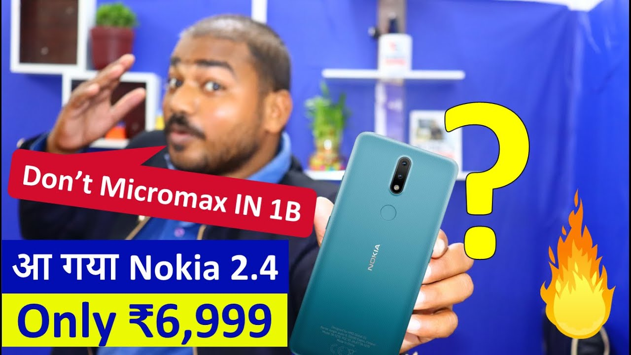 Don't Micromax IN 1B | Nokia 2.4 Budget Stock Android Phone Rs 6999 | Nokia 2.4 vs Micromax in 1b |