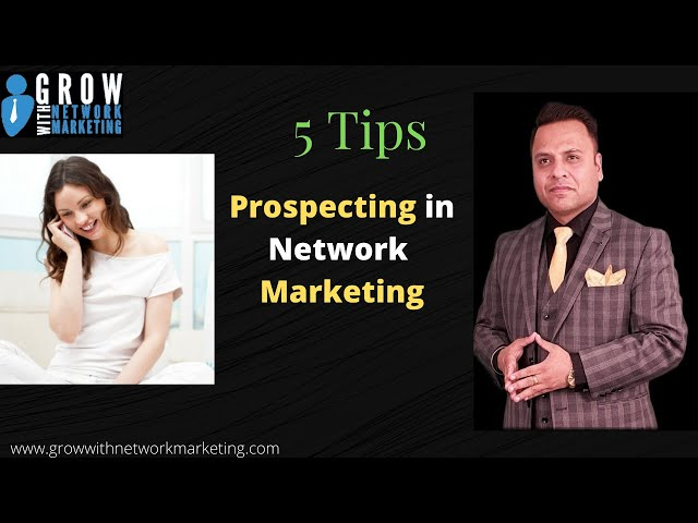 5 Tips on Prospecting in Network Marketing | Jatin Arora | Grow With Network Marketing