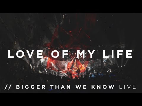 Love of My Life - IFGF Praise // Bigger Than We Know (LIVE)
