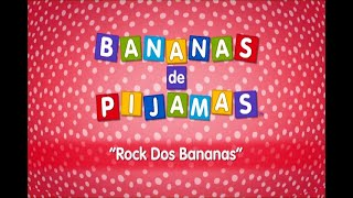 Rock dos Bananas - Bananas de Pijamas O Musical