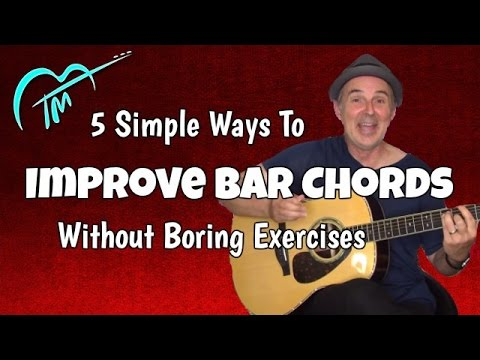 how to play barre chords better