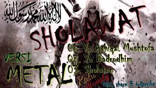 SHOLAWAT VERSI METAL