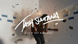 Watch Tash Sultana Cant Buy Happiness video