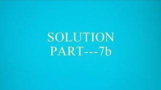 SOLUTION  PART  7b