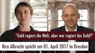 Rico Albrecht referiert am 01.04.2017 in Dresden zum Thema Finanzsystem