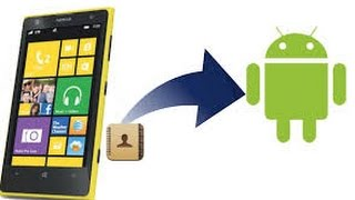 How to transfer contacts from Windows phone to Android phone