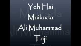 Yeh Hai Maikada - Ali Muhammad Taji