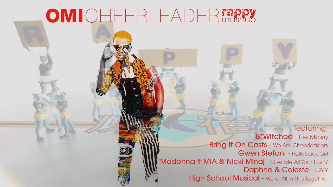 Omi - Cheerleader (rappy Mashup)