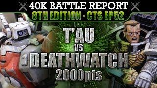 Video T'au vs Deathwatch Warhammer 40K Battle Report 8th Edition CTS52: TARGET: T'AU! 2000pts download MP3, 3GP, MP4, WEBM, AVI, FLV September 2017