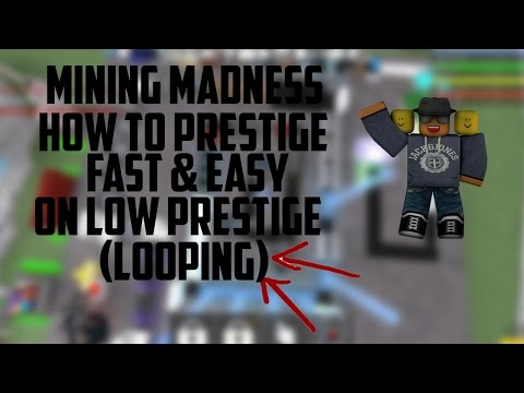 Mining Madness: How To Prestige FAST & EASY On Low Prestige (Looping Tactics)