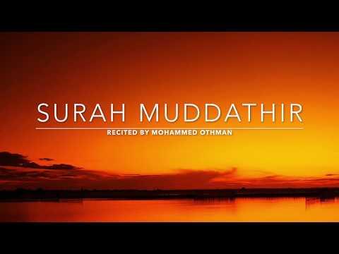 Surah Muddathir - سورة المدثر | Mohammed Othman | English Translation