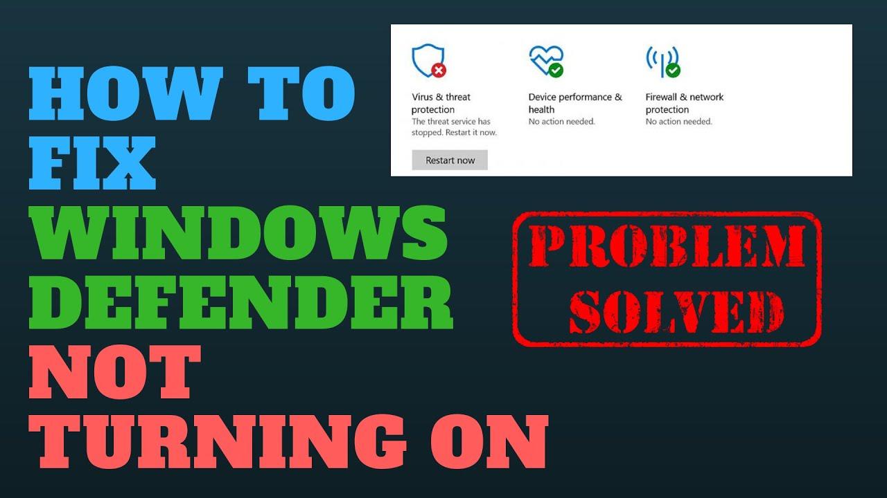 unable to turn on defender windows 10