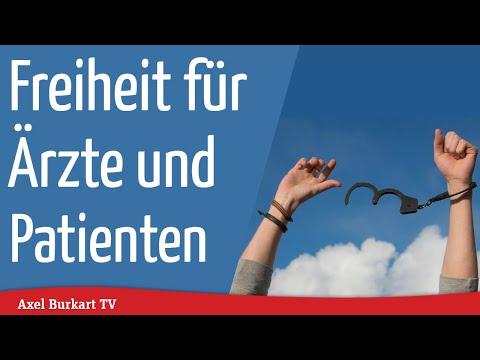 Axel Burkart TV - Freiheit für Ärzte und Patienten