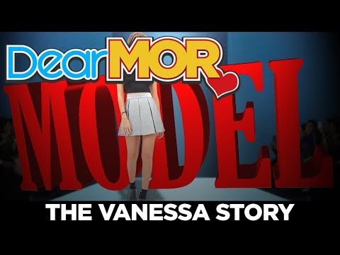 "Dear MOR: ""Model"" The Vanessa Story 01-04-2018"