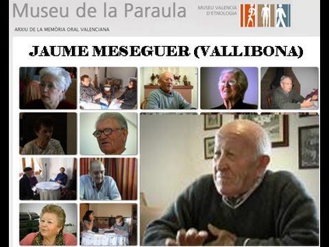 Jaume Meseguer (Vallibona, Els Ports). Museu de la Paraula