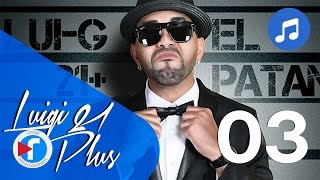 Download 03 - Los favoritos - Luigi 21 Plus Ft. Nengo Flow | El Patán MP3 song and Music Video