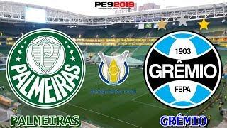 PES 2019 - Palmeiras x Grêmio | Brasileirão 2018 | Gameplay. PS4