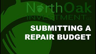North Oak Investment Submitting a Repair Budget