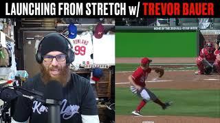 Trevor Bauer Mechanics | Laun¢hing From Stretch