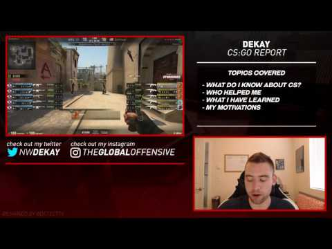 DeKay - Why I Report News, Knowledge of Counter-Strike, Who Has Helped Me, What I