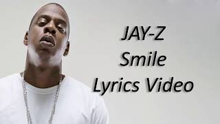 JAY-Z - Smile ft. Gloria Carter Lyrics