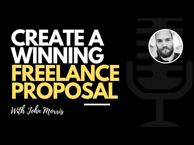 How to Craft a Winning Freelance Proposal